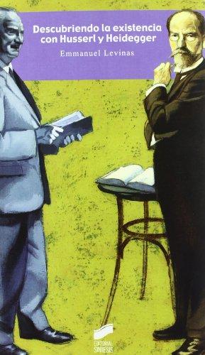 Descubriendo La Existencia Con Husserl y Heidegger por Emmanuel Levinas