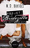 Projet: Bridezilla (The Nutty Projects t. 2)