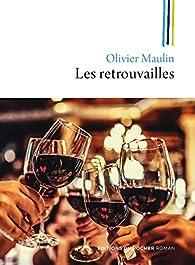 Les retrouvailles par Olivier Maulin