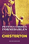 Petites choses formidables par Chesterton