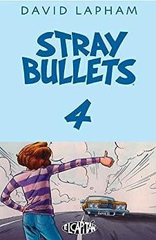 Stray Bullets #4 by [Lapham, David]