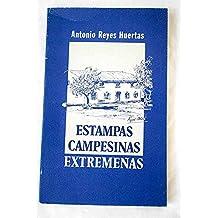 ESTAMPAS CAMPESINAS EXTREMEÑAS