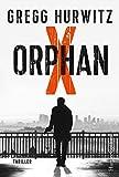 Orphan X (Evan Smoak) von Gregg Hurwitz