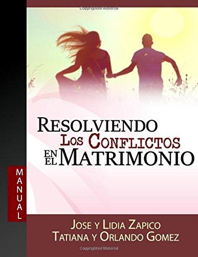 Resolviendo Los Conflictos En El Matrimonio