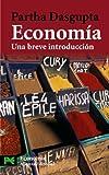 Economía: Una breve introducción (El Libro De Bolsillo - Ciencias Sociales)