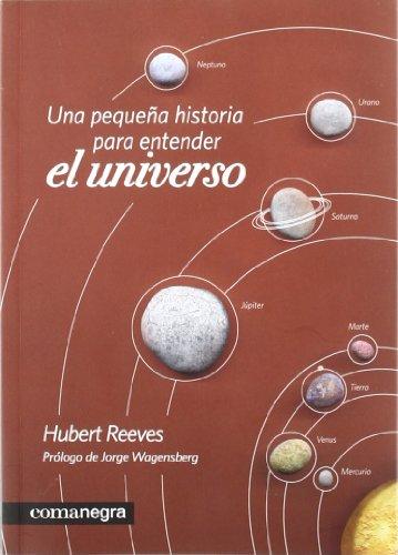 Una pequeña historia para entender el universo por Hubert Reeves