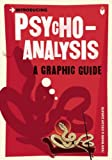 Introducing Psychoanalysis: A Graphic Guide