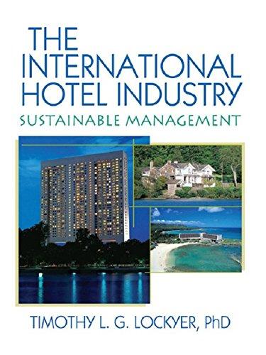Crowne Plaza Hotel (The International Hotel Industry: Sustainable Management (English Edition))