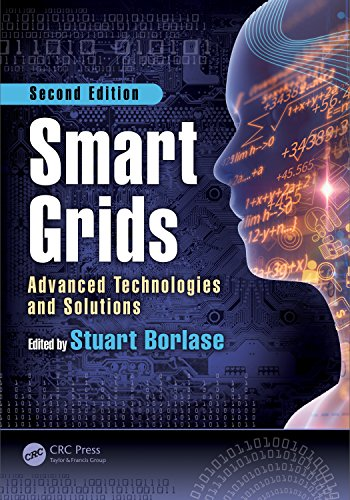 Smart Grids: Advanced Technologies and Solutions, Second Edition (Electric Power and Energy Engineering) (English Edition) -