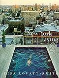 New York Living by Lisa Lovatt-Smith (1999-09-09)