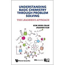 Understanding Basic Chemistry Through Problem Solving:The Learner's Approach