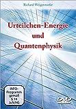 Urteilchen-Energie und Quantenphysik