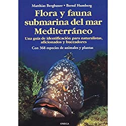 FLORA Y FAUNA SUBMARINA MAR MEDITERRANEO (GUIAS DEL NATURALISTA-PECES-MOLUSCOS-BIOLOGIA MARINA)