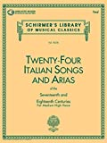24 Italian Songs + Arias. Gesang Hoch, Klavier (Schirmer's Library of Musical Classics)