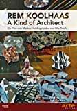 Rem Koolhaas Kind Architect kostenlos online stream