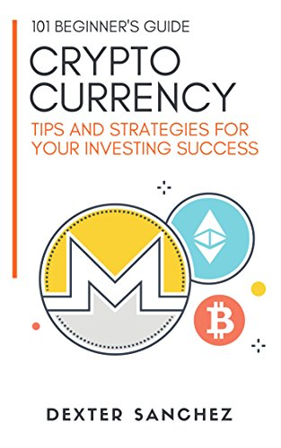 Cryptocurrency: Tips & Strategies For Your Investing Success  - Introduction To Cryptocurrency,...