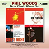 Three Classic Albums Plus (The Young Bloods / Bird Feathers / Birds Night: A Memorial Concert Dedicated To The Music Of Charlie Parker)