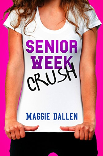 Senior Week Crush (Summer Love Book 2) (English Edition)