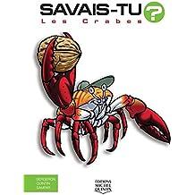 Les crabes - Savais-tu ? Tout en couleurs