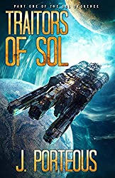 Traitors of Sol: Part One of the Sol Sequence