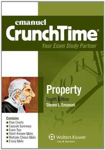 CrunchTime: Property, Fourth Edition (Crunchtime(r)) 4th by Steven L. Emanuel (2012) Paperback