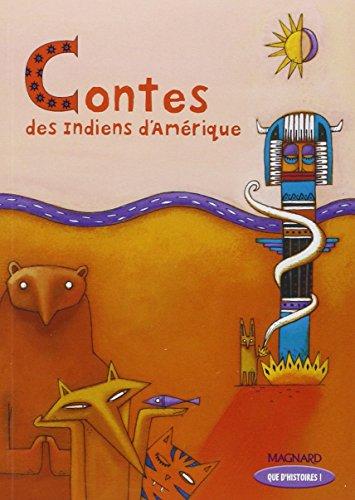 Contes des Indiens d'Amrique