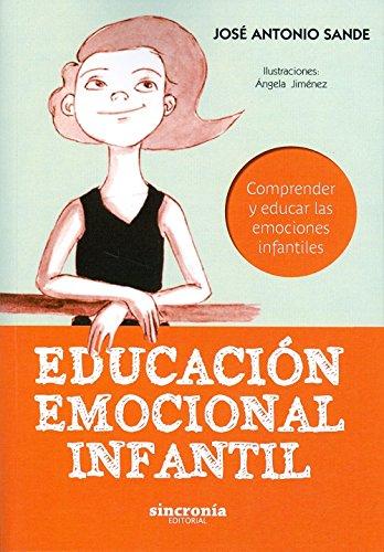 Educación emocional infantil. Comprender y educar las emociones infantiles