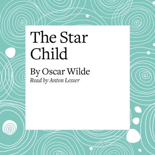 The Star Child  Audiolibri