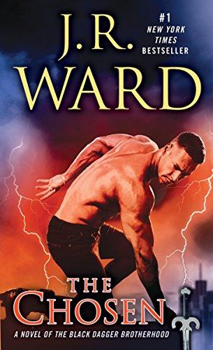 The Chosen: A Novel of the Black Dagger Brotherhood 15 por J. R. Ward