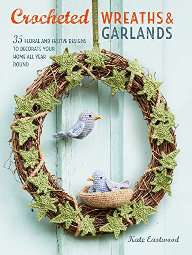 d Garlands: 35 floral and festive designs to decorate your home all year round (English Edition) ()