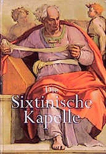 Die Sixtinische Kapelle: Ein Panorama der biblischen Vorstellungswelt Michelangelos