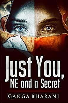 Just you, me and a secret (Kindle Singles): A Story of an Amnesiac by [Vasudevan, Ganga Bharani]