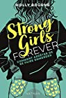 Strong girls forever, tome 3 : Comment arrêter de se faire emmerder ? par Bourne