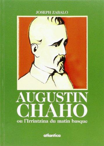 Augustin Chaho ou l'Irrintzina du matin basque