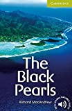 The Black Pearls: (Starter Level). Englische Lektüre für das 1. Lernjahr. Paperback with downloadable audio (Cambridge