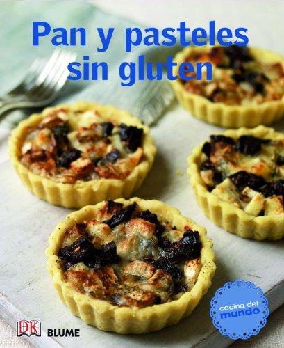 Cocina del mundo. Pan y pasteles sin gluten por VVAA