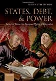 States, Debt, and Power: 'Saints' and 'Sinners' in European History and Integration