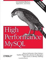 High Performance MySQL: Optimization, Backups, Replication, and More