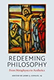 Redeeming Philosophy: From Metaphysics to Aesthetics