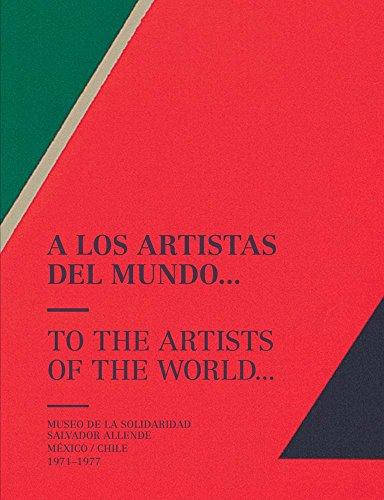 A LOS ARTISTAS DEL MUNDO/TO THE ARTISTS OF THE WORLD por VARIOS