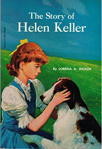 The Story of Helen Keller [Taschenbuch] by Lorena A. Hickok