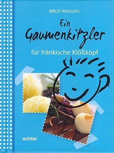 Ein Gaumenkitzler für fränkische Klößköpf por Birgit Ringlein
