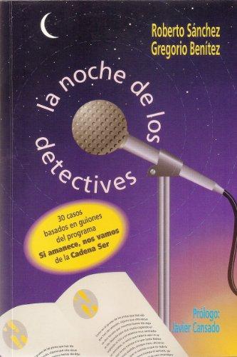 La Noche de los Detectives por Roberto Sánchez Ruiz