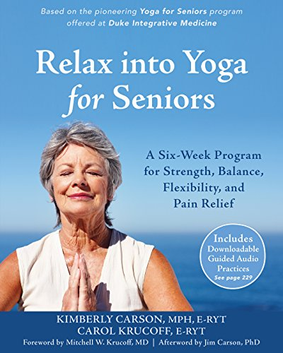 Relax into Yoga for Seniors: A S...