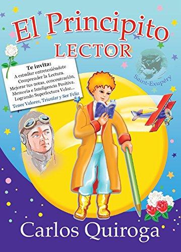 El principito lector eBook: Carlos Quiroga: Amazon.es: Tienda Kindle
