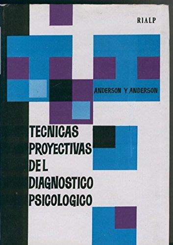 Tecnicas proyectivas del diagnostico psicologico
