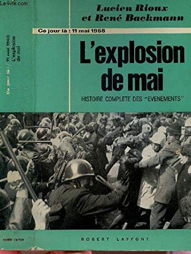 L'explosion De Mai - 11 Mai 1968 - Histoire Complte Des