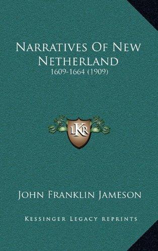 Narratives of New Netherland: 1609-1664 (1909)