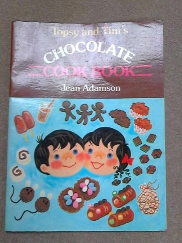 Topsy and Tim's chocolate cook book