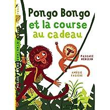 Pongo bongo et la course au cadeau